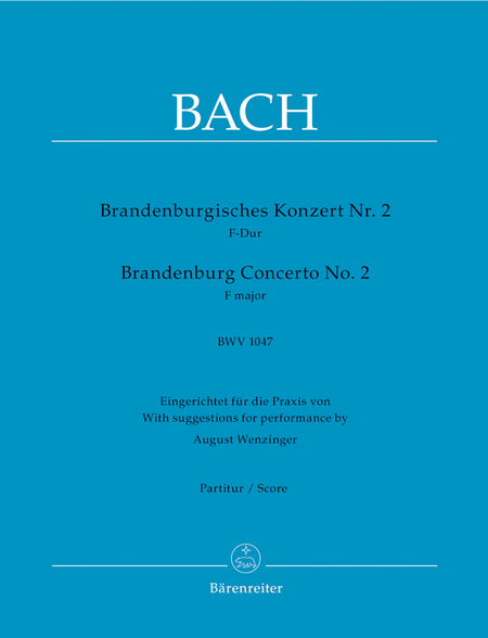 Brandenburg Concerto, No. 2, No. 2 F major, BWV 1047
