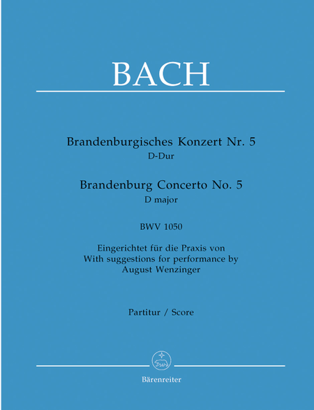 Brandenburg Concerto, No. 5 D major, BWV 1050