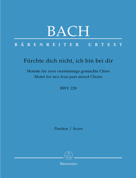Furchte dich nicht, ich bin bei dir A major, BWV 228