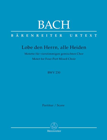 Lobet den Herrn, alle Heiden, BWV 230