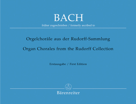 Orgelchorale aus der Rudorff-Sammlung