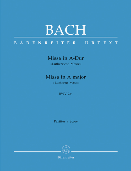 Mass in A major BWV 234 'Lutheran Mass 2'
