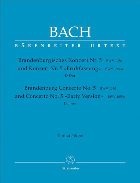 Brandenburgisches Konzert Nr. 5 und Konzert Nr. 5