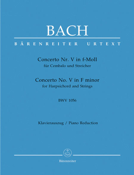 Concerto for Harpsichord and Strings No. 5 f minor BWV 1056