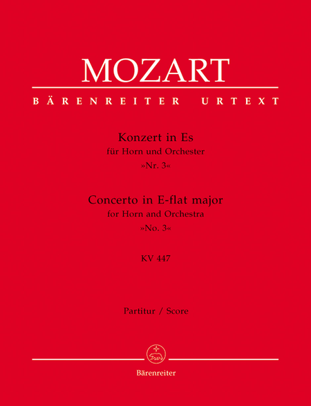 Concerto for Horn and Orchestra, No. 3 E flat major, KV 447