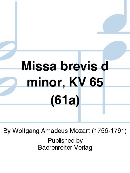 Missa brevis d minor, KV 65 (61a)