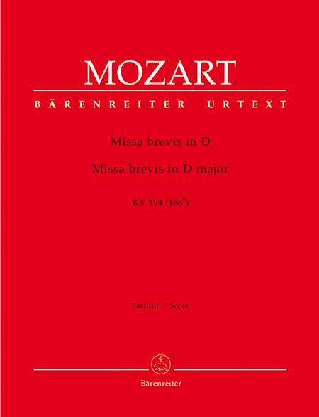 Missa brevis D major, KV 194 (186h)
