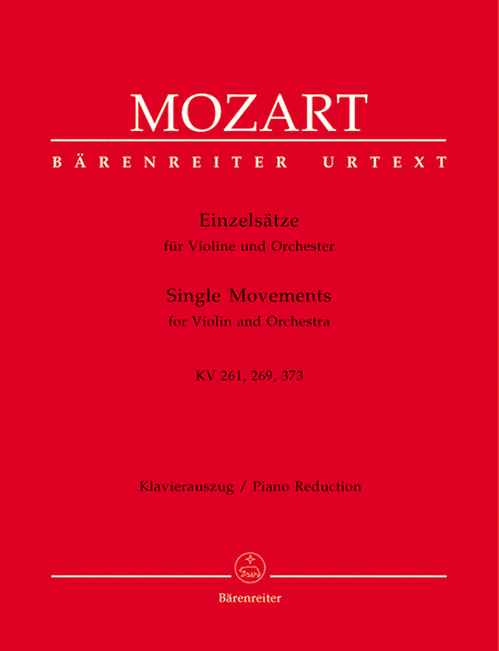 Einzelsatze for Violin and Orchestra KV 261, 269 (261a), 373