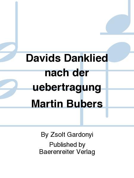 Davids Danklied nach der uebertragung Martin Bubers