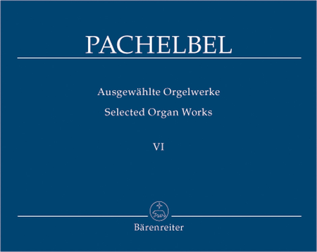 Selected Organ Works, Volume 6