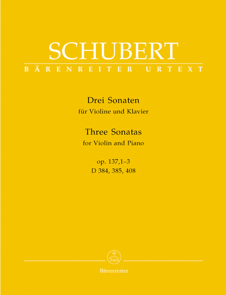 Three Sonatas for Violin and Piano, Op. 137, 1-3