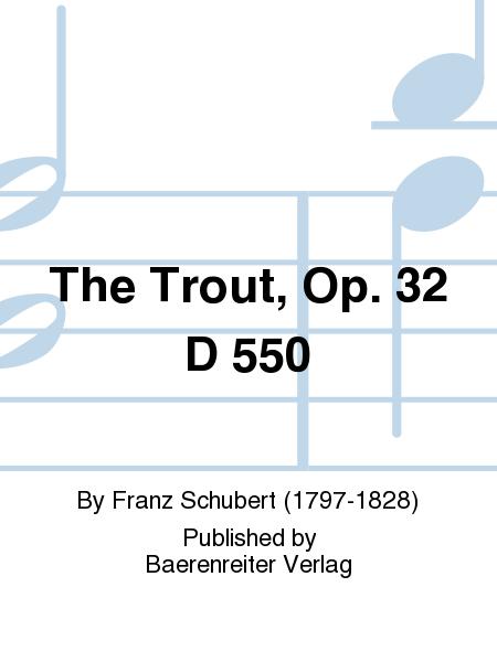 The Trout, Op. 32 D 550