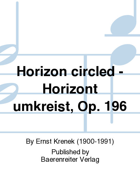 Horizon circled - Horizont umkreist, Op. 196