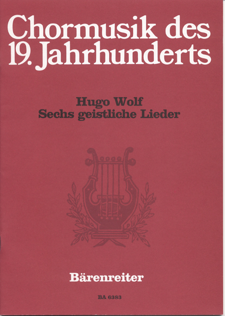 Sechs geistliche Lieder nach Gedichten von Joseph von Eichendorff