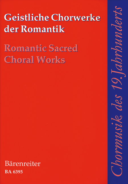 Geistliche Chorwerke der Romantik