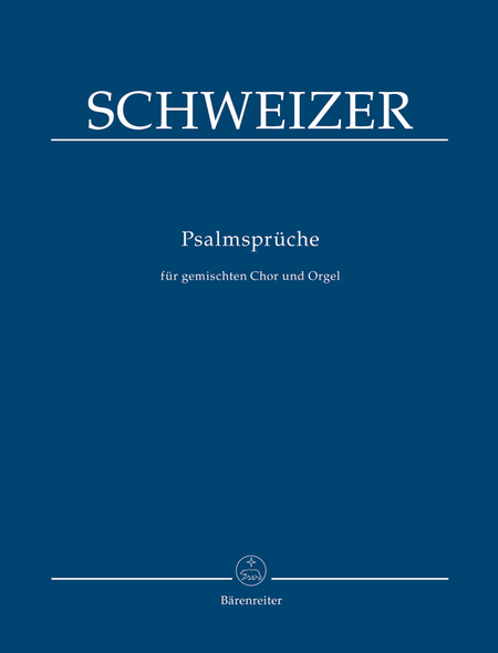 Psalmsprueche for three and four part mixed Choir and Organ