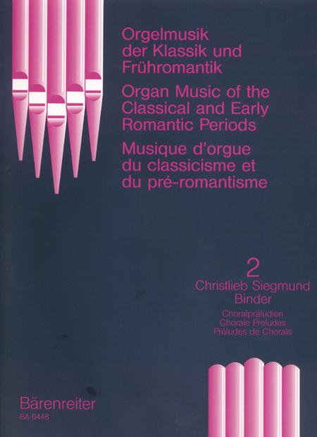 Orgelmusik der Klassik und Fruhromantik, Band 2