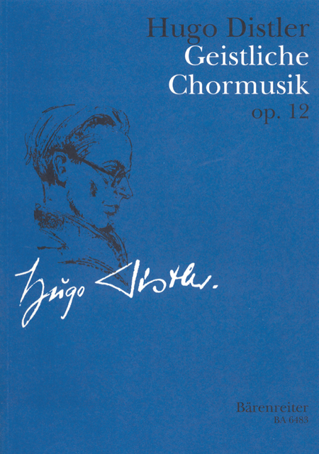 Geistliche Chormusik, Op. 12