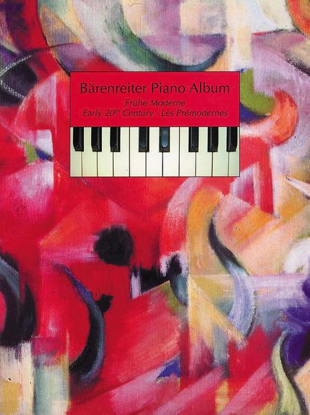 Barenreiter Piano Album. Fruhe Moderne