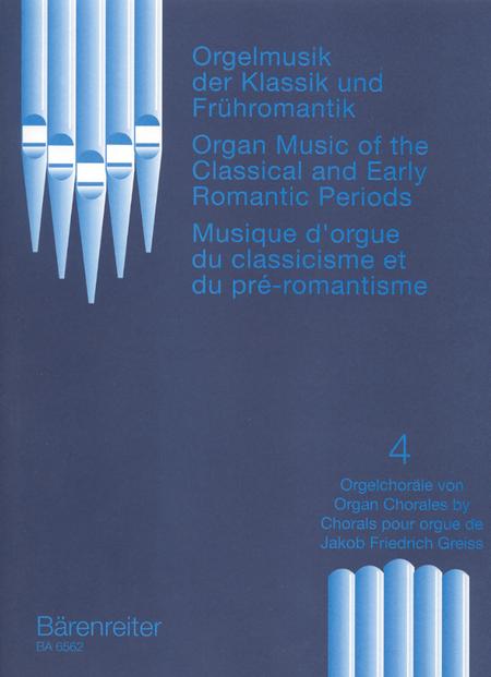 Orgelmusik der Klassik und Fruhromantik, Band 4