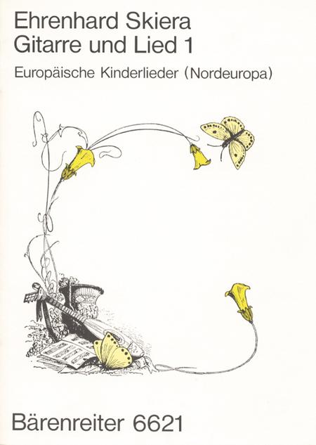 Gitarre und Lied. Europaische Kinderlieder: Nordeuropa