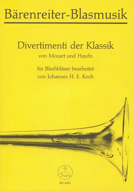 Divertimenti der Klassik. Zwei Satzfolgen von Wolfgang Amadeus Mozart und Joseph Haydn for Brass