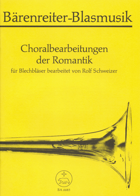 Choralbearbeitungen der Romantik for Brass (Trombone Choir)