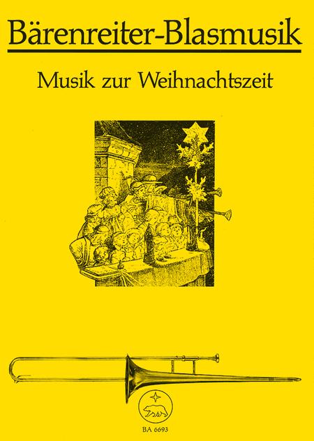 Musik zur Weihnachtszeit for Brass (Trombone Choir)