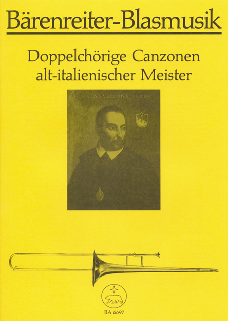 Doppelchorige Canzonen altitalienischer Meister for Brass (Trombone Choir)