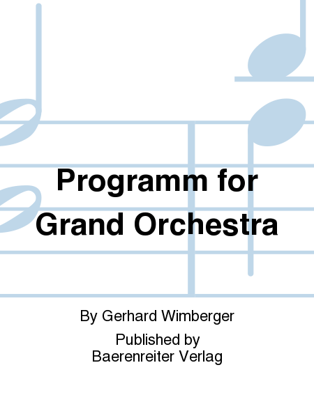 Programm for Grand Orchestra