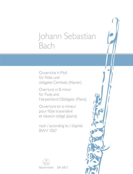Ouverture (Orchestersuite) for Flute and Harpsichord obbligato (Piano) b minor
