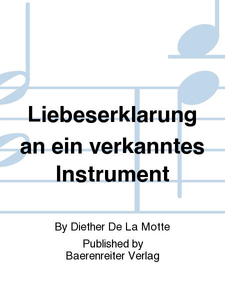 Liebeserklarung an ein verkanntes Instrument