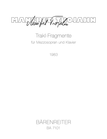 Trakl-Fragmente for Mezzo Soprano and Piano