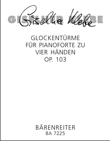 Glockenturme, Op. 103