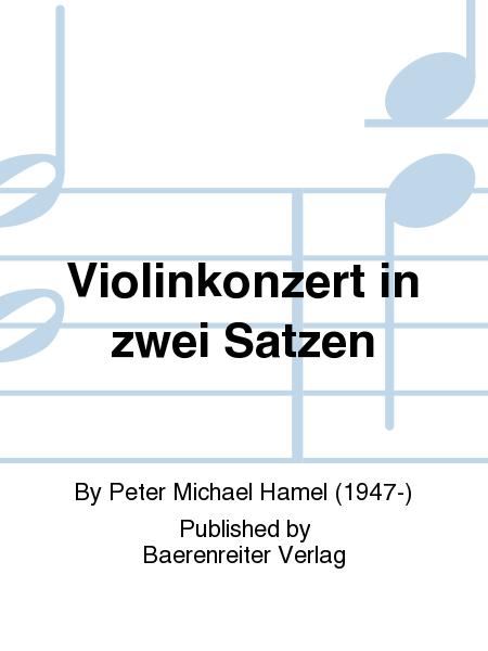 Violinkonzert in zwei Satzen