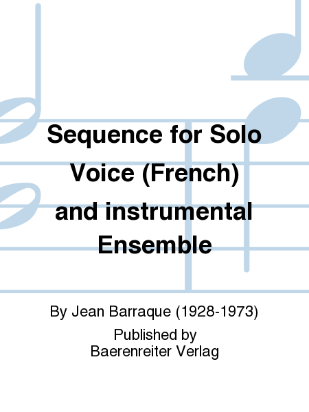 Sequence for Solo Voice (French) and instrumental Ensemble