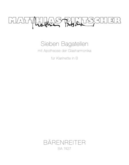 Sieben Bagatellen mit Apotheose der Glasharmonika for Clarinet in B flat