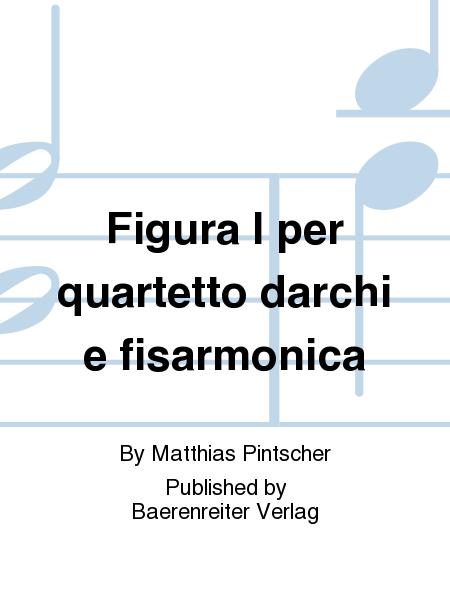 Figura I per quartetto darchi e fisarmonica