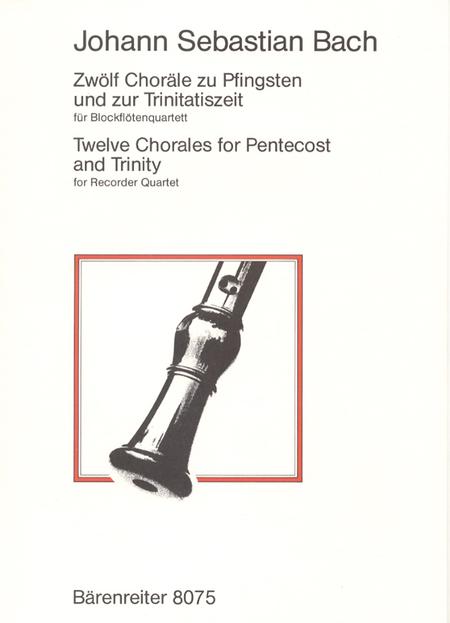 Zwolf Chorale zu Pfingsten und Trinitatis