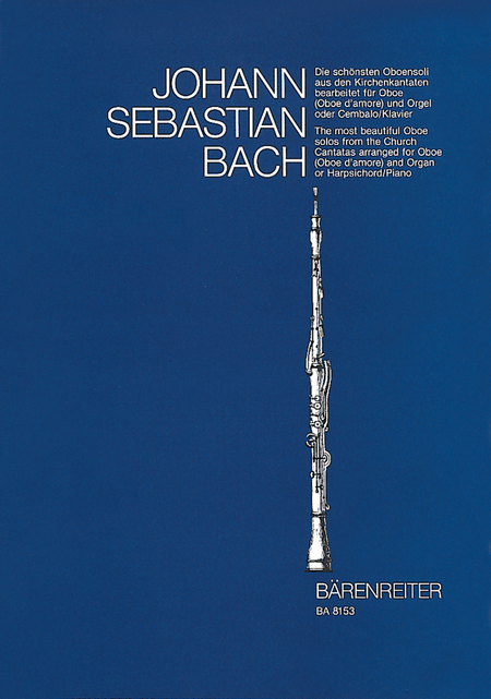 The Most Beautiful Oboe Solos From The Church Cantatas, BWV 12, 21, 76, 156, 249