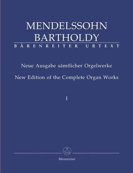 Neue Ausgabe samtlicher Orgelwerke, Band 1 und 2