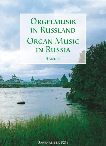 Orgelmusik in Russland. Band 2