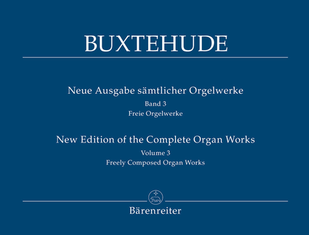 New Edition Of The Complete Organ Works, Volume 3