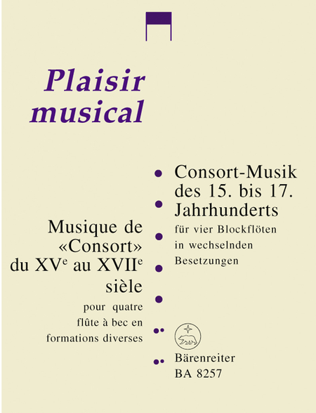 Consort Music of the 15th - 17th Centuries for four Recorders in variable instrumentation