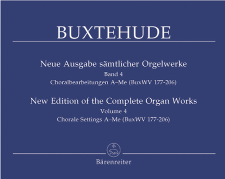 New Edition Of The Complete Organ Works, Volume 4