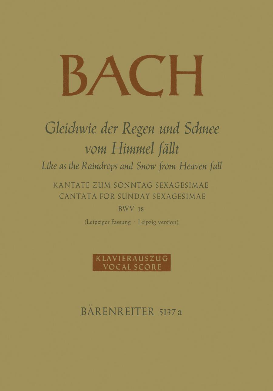Gleichwie der Regen und Schnee vom Himmel fallt BWV 18
