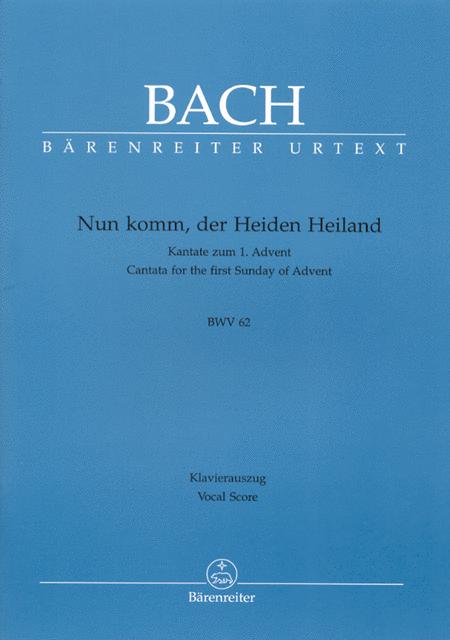 Nun komm, der Heiden Heiland, BWV 62
