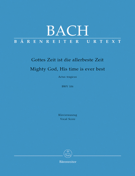 Mighty God, His time is ever best BWV 106 'Actus tragicus'