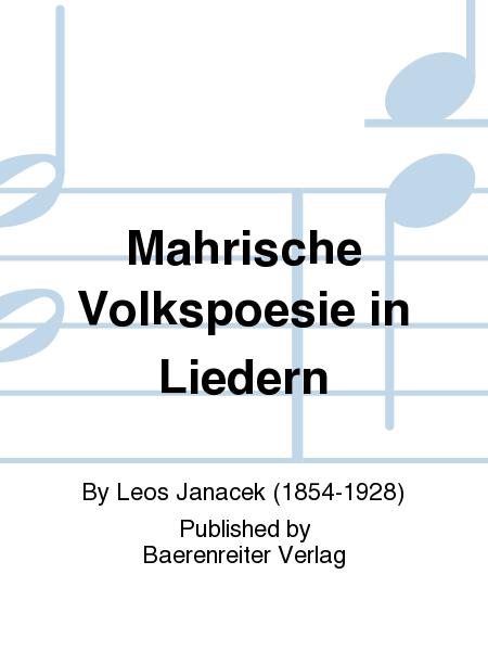 Mahrische Volkspoesie in Liedern