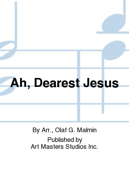 Ah, Dearest Jesus